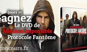 Concours Mission Impossible Protocole fantôme