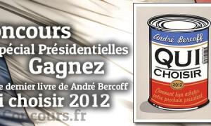 Gagnez Qui choisir 2012 de Andre Bercoff