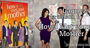 Gagnez le DVD de la Saison 6 de How I Met Your Mother