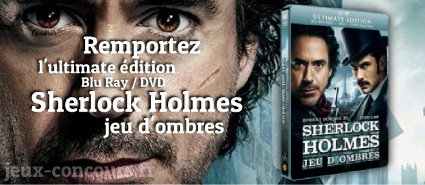 Concours : L'ultimate Edition Sherlock Holmes Jeu d'Ombres