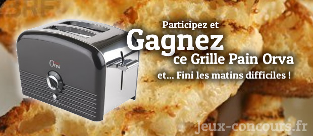 Gagner ce grille pain Orva