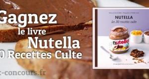 Nutella : Les 30 Recettes culte à gagner