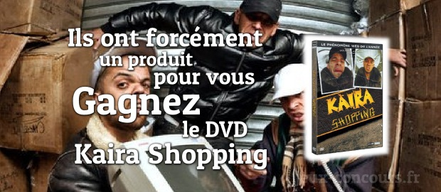 Gagnez le DVD Kaïra Shopping, un téléshopping version « caille-ra »