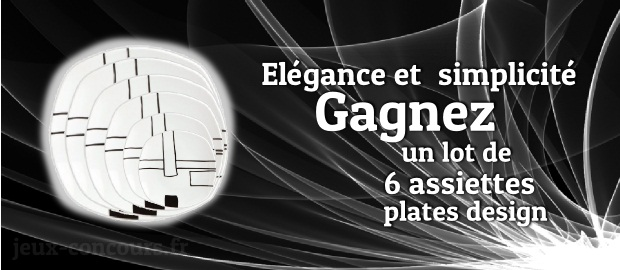 Gagnez un lot de 6 assiettes Black & White