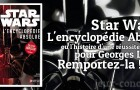 Concours : Star Wars l'encyclopédie absolue