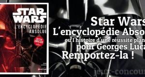 Concours : Star Wars l'encyclopédie absolue