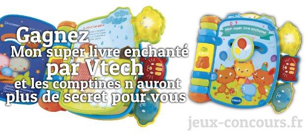 A Vous Le Super Livre Enchante De Vtech A Gagner Sur Jeux