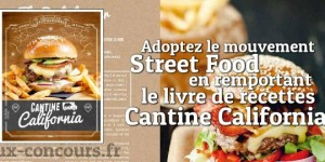 Concours : Welcome to Cantine California