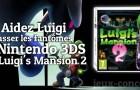 Concours : Luigi's Mansion 2 sur Nintendo 3DS