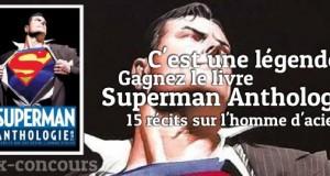 Concours : Superman Anthologie par DC Anthologies