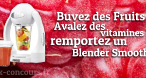 Gagnez un Blender Smoothie