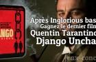 Concours Django Unchained de Quentin Tarantino