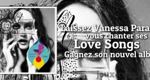 Remporter le CD Love Songs de Vanessa Paradis