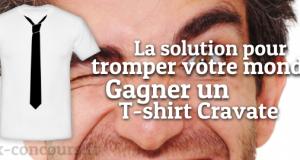 Gagnez un T-Shirt Cravate