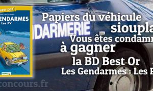 Gagnez la BD Les Gendarmes : Les PV