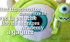 Gagnez une Peluche Bob de Monstres Academy