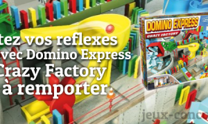 Domino Express Crazy Factory à Gagner
